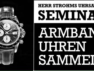 """Seminar """"Armbanduhren sammeln"""" – die neuen Termine"""