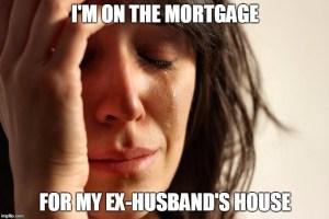 mortgage divorce