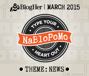 NaBloPoMo March 2015 News