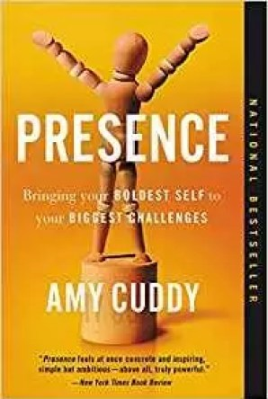 """""""Presence: Bringing Your Boldest Self to Your Biggest Challenges,"""" by Amy Cuddy."""