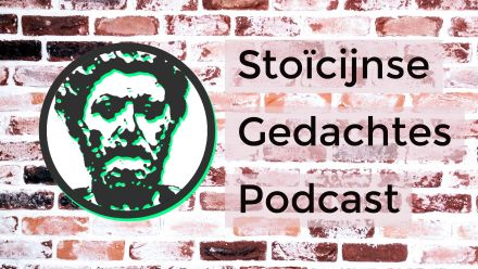 stoicijnse gedachtes podcast