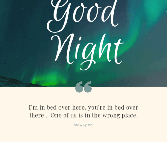 Cute And Endearing Good Night Messages For Him And Her