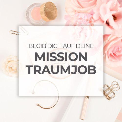 Begib dich auf deine Mission Traumjob