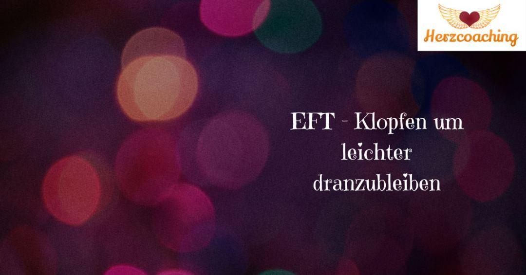 EFT - Klopfen um leichterdranzubleiben