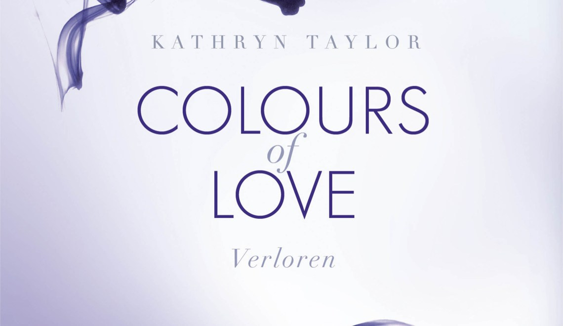 Colours of Love von Kathryn Taylor - © Bastei Lübbe