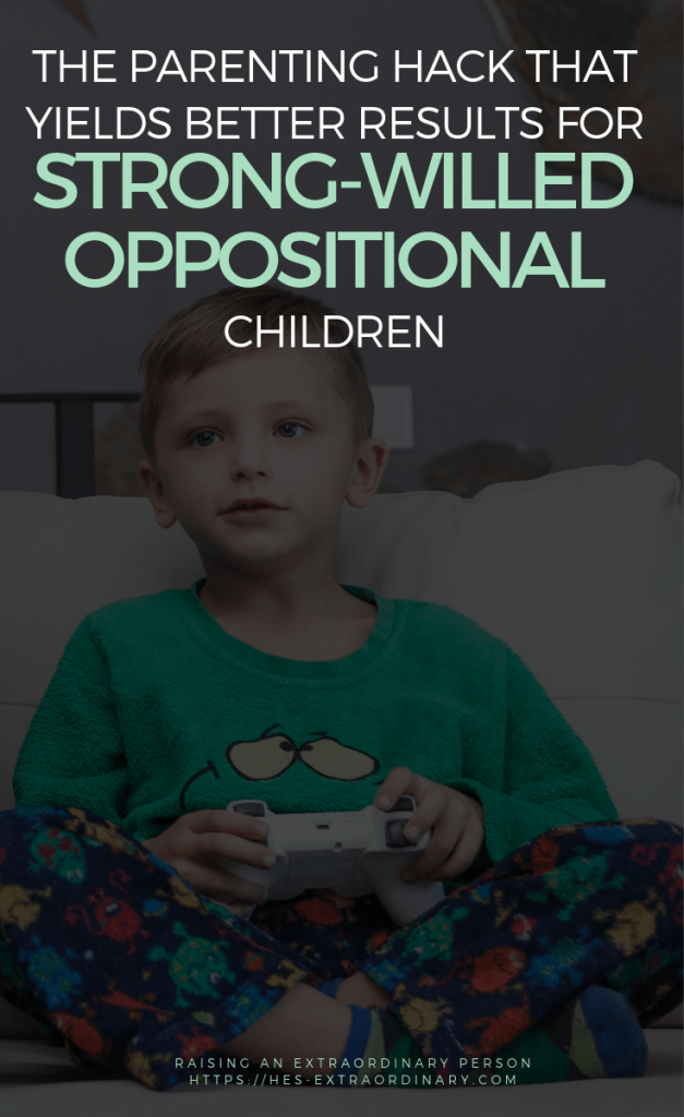 The Parenting Hack that Yields Better Results With Oppositional and Strong Willed Children - ADHD, Oppositional Defiant Disorder, Conduct Disorder, etc. .  #ADHDKids #PositiveParenting #PositionDiscipline #AdviceForMoms #ParentalControl