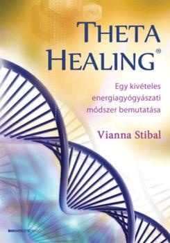 Vianna Stibal Theta Healing könyv 1.