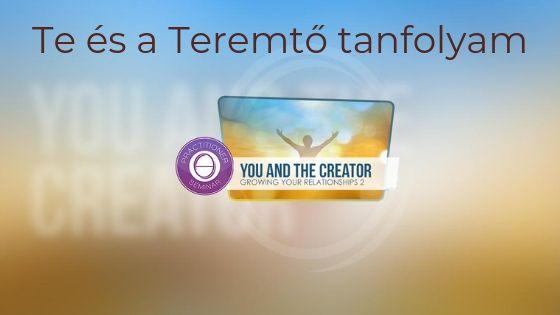 Te és a Teremtő tanfolyam