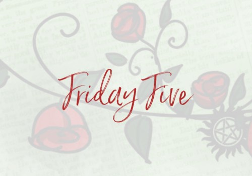 The Friday Five: Fictional Crush