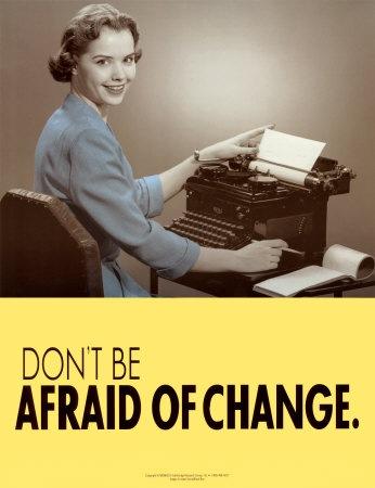 dontbeafraidofchange 10 Quotes die je inspireren en aansporen tot verandering