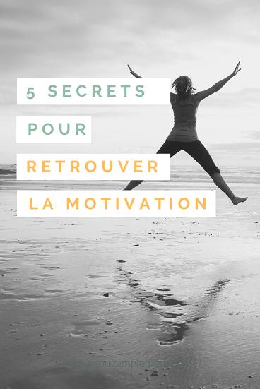 secrets pour retrouver la motivation