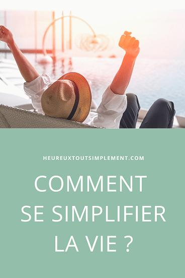comment se simplifier la vie