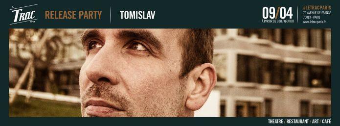 Tomislav au Trac le 9 avril avec un nouvel EP