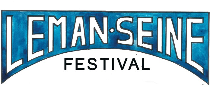 Festival Léman Seine, du 12 au 14 mai !