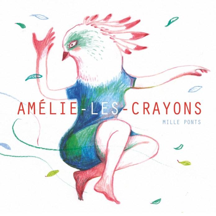Amélie les crayons – Mille ponts