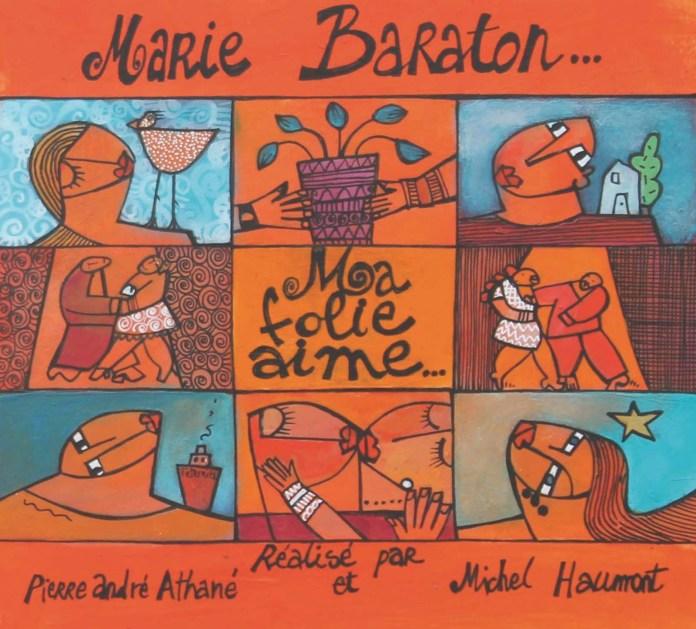 Marie Baraton – Ma folie aime…