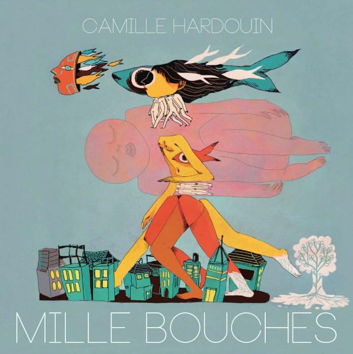 Camille Hardouin – Mille bouches