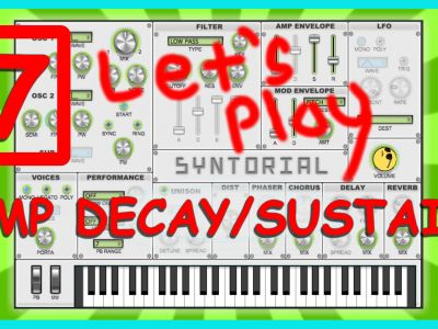 Easy Synth Programming – Amp Decay-Sustain