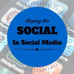 Keeping the social in social media