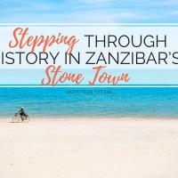 Stepping Through History in Zanzibar's Stone Town