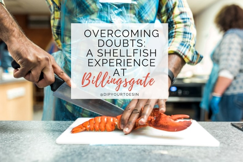 Overcoming Doubts: A Shellfish Experience at Billingsgate