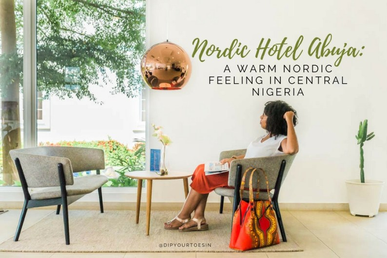 Nordic Hotel Abuja: A Warm Nordic Feeling in Central Nigeria