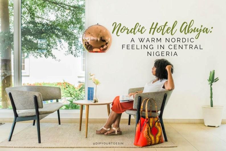 Nordic Hotel Abuja: A Warm Nordic Feeling in Central Nigeria