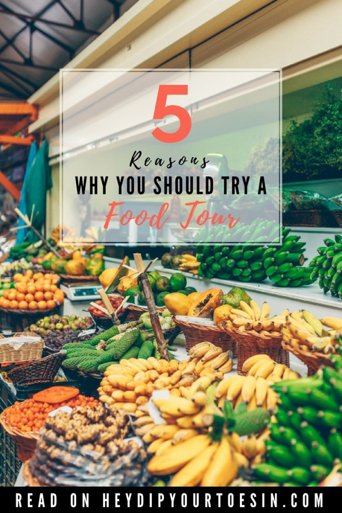 Thinking of taking a food tour? Five reasons why you should take a food tour.