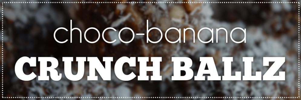 Choco-Banana Crunch Ballz | Hey, Heather Angel