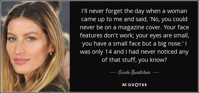 body building, body work, body, perfect imperfections, perfect, body disorder, love your body, BDD, fitness, weight loss, fashion, trends, anorexia, quotes, accepting my body, Gisele Bundchen