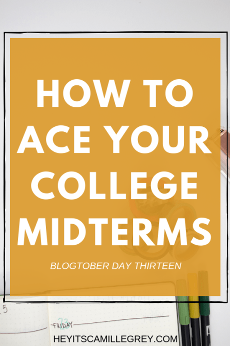 How to Ace Your College Midterms | Hey It's Camille Grey #college #midterms #college101 #studying #studytips