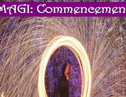 MAGI: Commencement