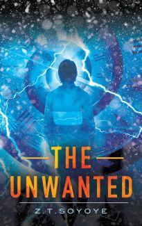 The Unwanted by Z.T. Soyoye