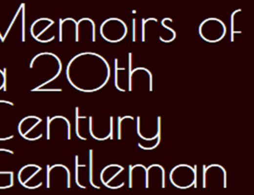 Memoirs of a 20th Century Gentleman by James B. Hansom