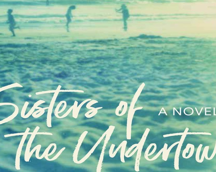 Sisters of the Undertow by Johnnie Bernhard