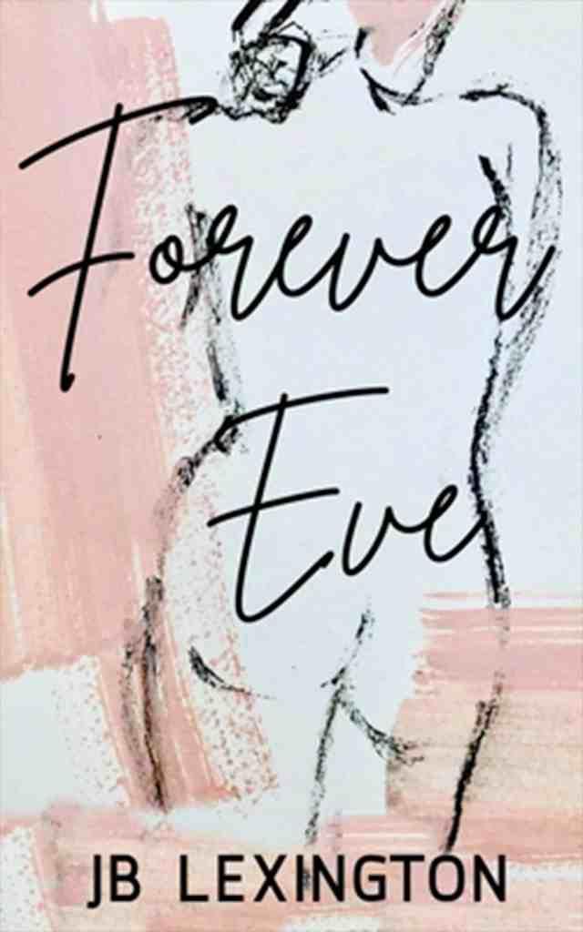 Forever Eve by JB Lexington