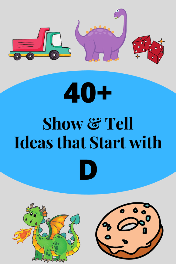 pinterest pin advertising post for show and tell ideas that start with D