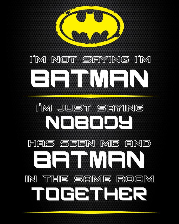Batman printables quote