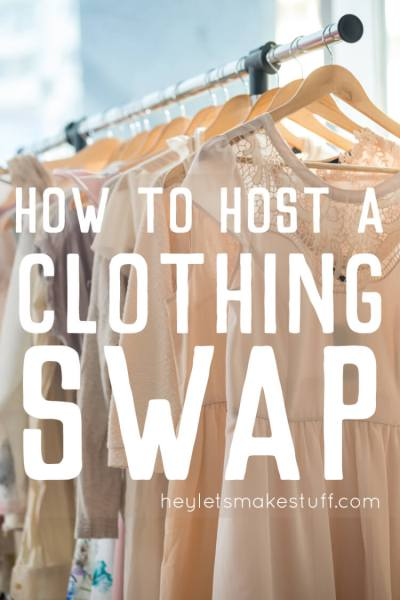 Here's how to host a clothing swap -- planning, organizing, and what to do the day of your swap! Give new life to your old things!