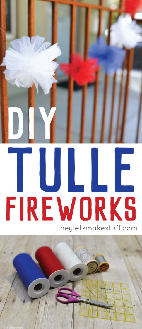 red, white, and blue tulle DIY firework poofs strung on fence with text overlay