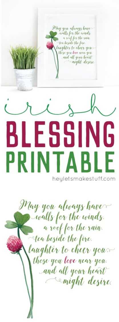 photo about Printable Irish Blessing identified as Irish Blessing Free of charge Printable - Hey, Makes it possible for Create Things