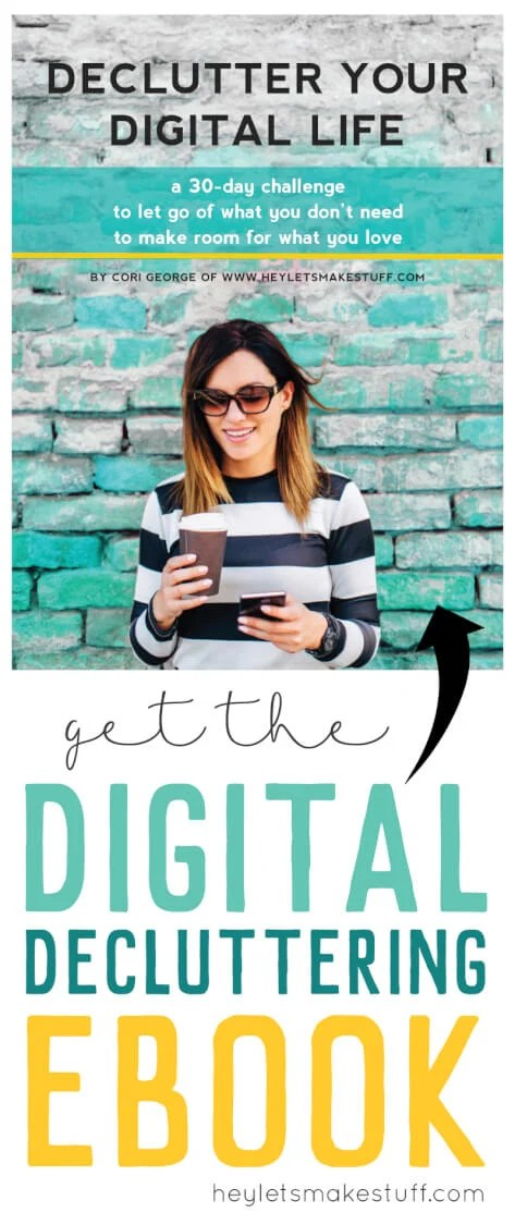 Tired of an overflowing inbox, a phone that runs out of memory, or a thousand mystery photos on your computer? Declutter your digital life! via @heyletsmakestuf