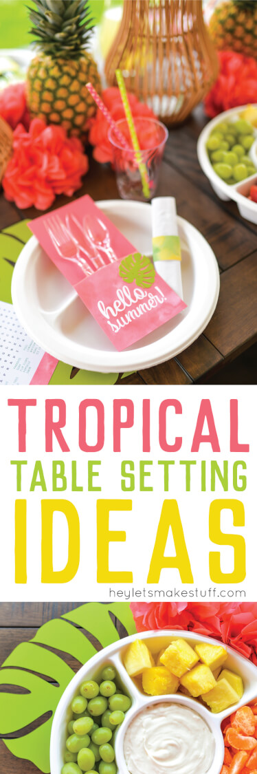 If you're longing for the Caribbean, here are some fun tips and tricks to create your own tropical table setting at home! Includes free printable files, too! via @heyletsmakestuf