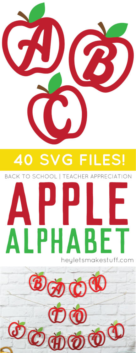 Get the entire SVG apple alphabet -- perfect for decorating a classroom or making teacher gifts on your Cricut or other cutting machine!  via @heyletsmakestuf