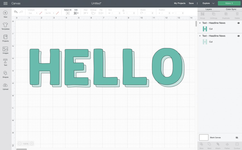 Cricut Design Space: HELLO layered to create a shadow