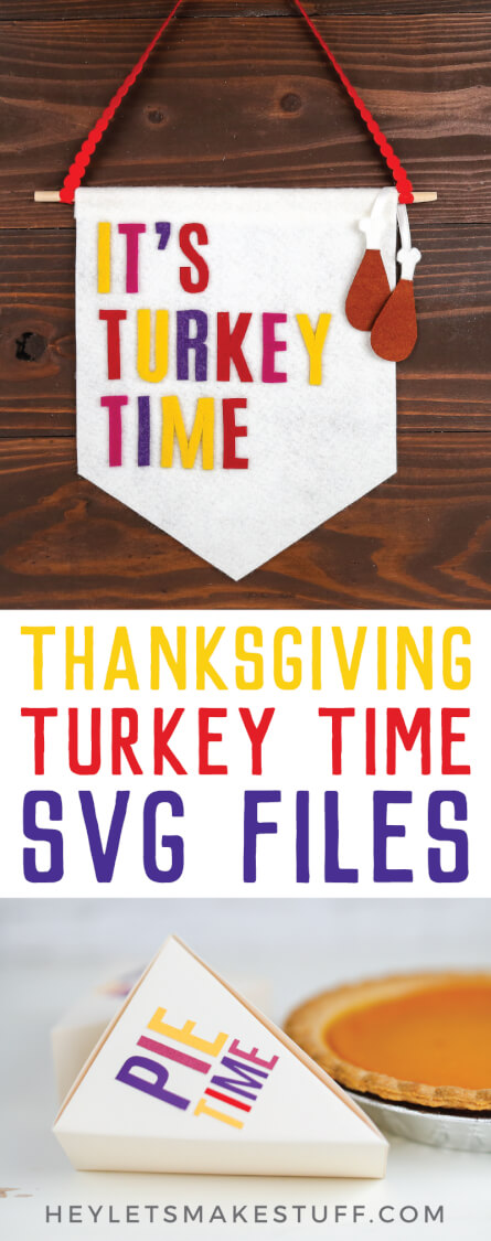 Personalize your Thanksgiving with these charming Thanksgiving projects! This mini bundle of free SVG cut files comes with a Turkey Time banner, Pie Time pie boxes, a drumstick garland, and a coordinating Give Thanks printable. via @heyletsmakestuf