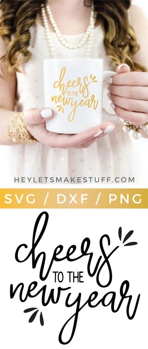 This Cheers to the New Year SVG is a festive addition to your New Year's Eve projects made with your Cricut or Silhouette! Put this lettered NYE saying on a wine glass, ceramic mug, or a sign for your midnight party!