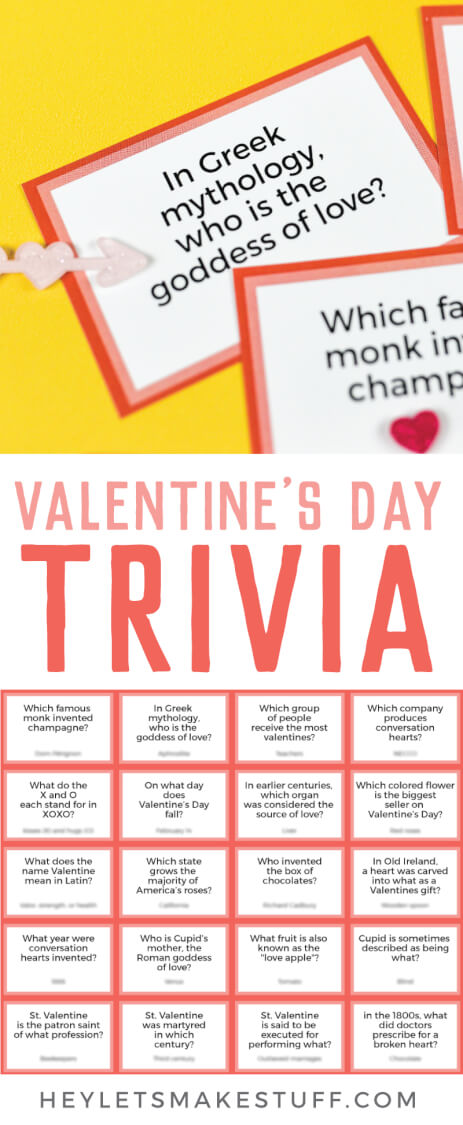 Test your knowledge of all things St. Valentine, Cupid, chocolate, and hearts with this fun printable Valentine's Day Trivia! Perfect for trivia night or as a fun Valentine's Day activity. Show off your smarts or learn something new! via @heyletsmakestuf
