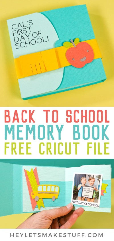 Remember your child's first day of school with this back to school memory book, made with your Cricut! Get the free files to make this adorable memory book, then capture this moment and time and remember it forever!