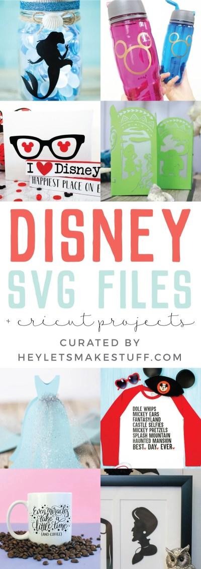 Disney Svg Files And Cricut Crafts Hey Let S Make Stuff